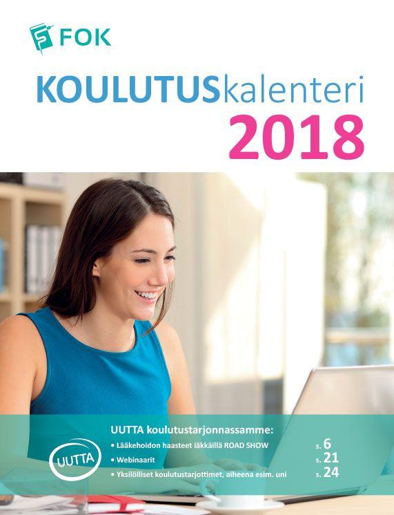 Farmasian oppimiskeskuksen koulutuskalenterin 2018 suunnittelu ja taitto.