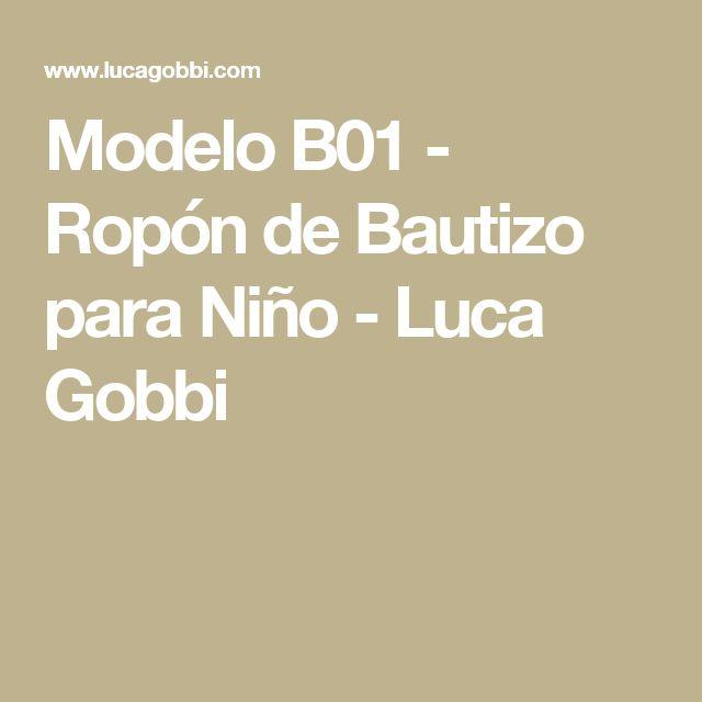 Modelo B01 - Ropón de Bautizo para Niño - Luca Gobbi