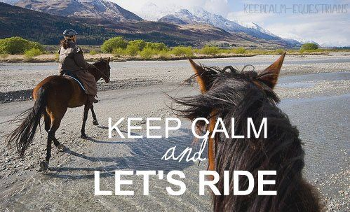 Keep Calm and Let's Ride