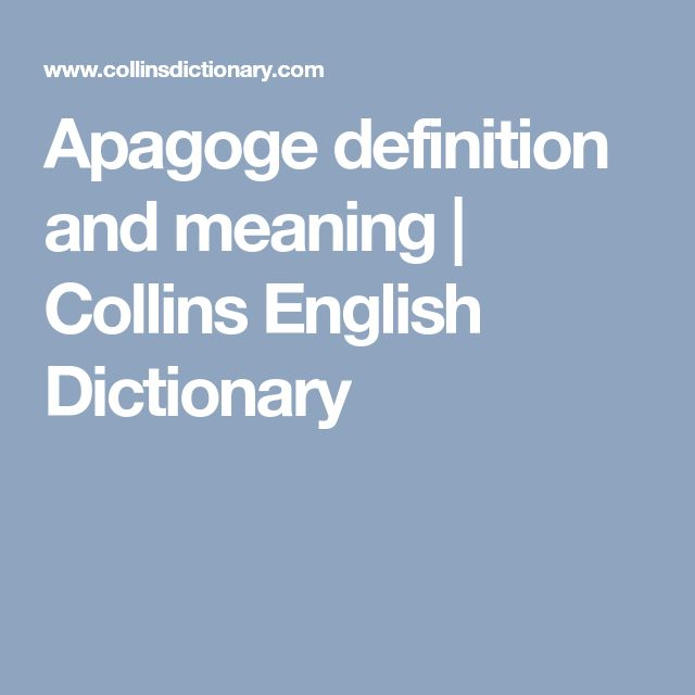 Apagoge definition and meaning | Collins English Dictionary