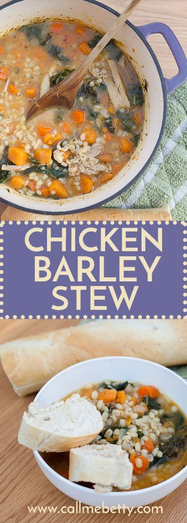 Chicken and Barley Stew: Loaded with wholesome veggies like sweet potatoes, carrots, and kale, this soup is like a grown-up version of your favorite chicken noodle. Healthy and easy this stew is a win!