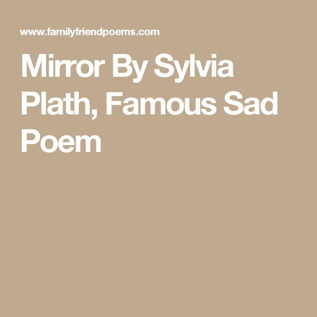 Mirror By Sylvia Plath, Famous Sad Poem