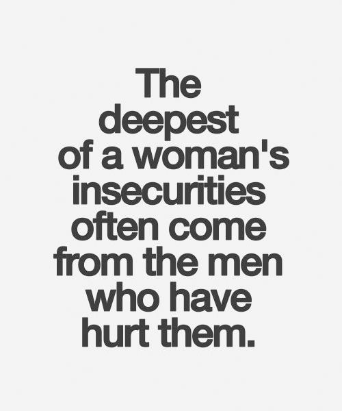 The Men Who Have Hurt - Love Quotes