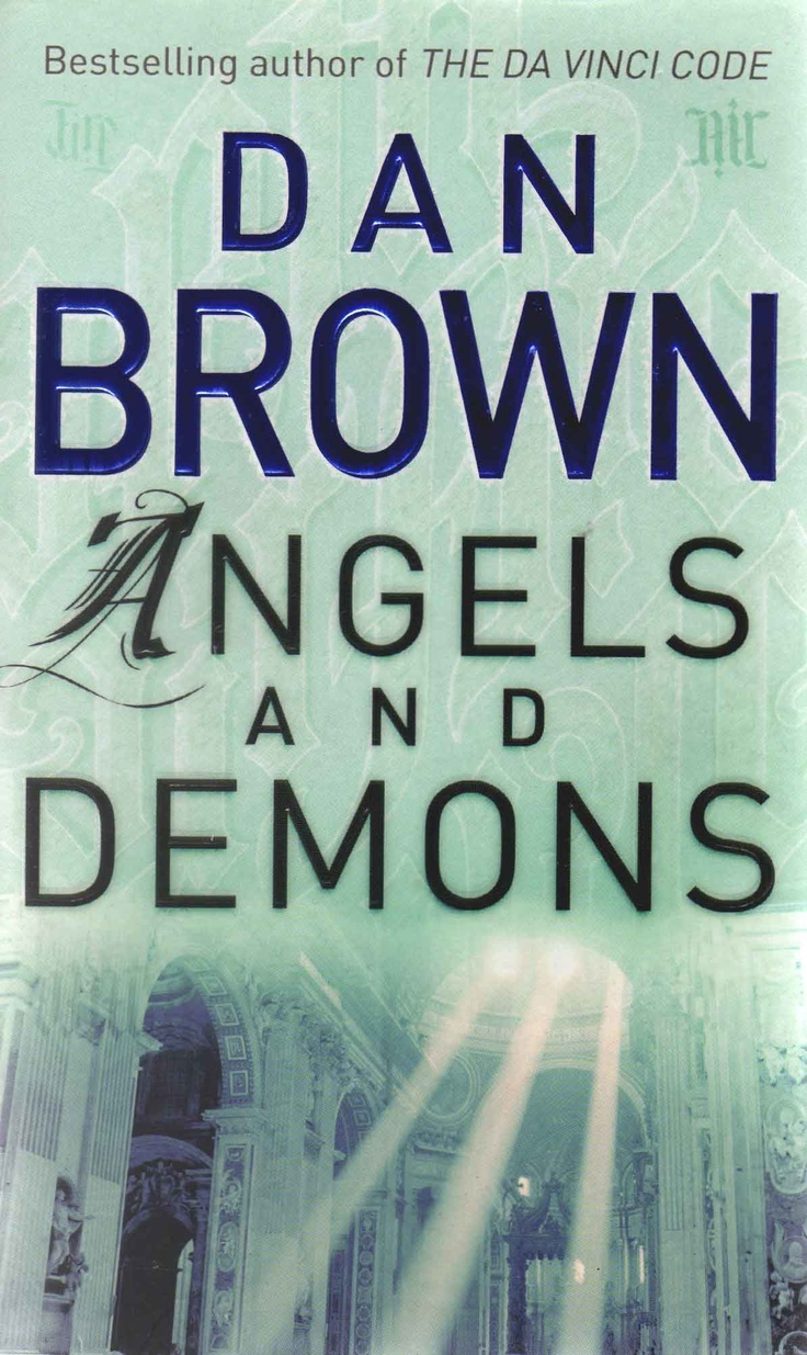 a review of dan browns thriller angels demons Angels & demons by dan brown 39 of 5 stars this is a riveting thriller that is action-packed with suspense, murder read all book reviews of angels demons robert langdon bk 1 book wiki common title angels and demons series.