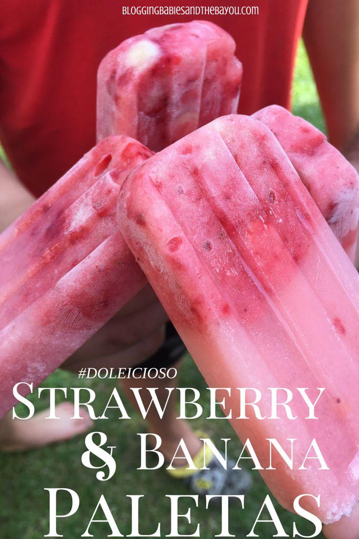 Strawberry Banana Paletas Recipe How to Make Frozen Fruit @DOLEPackaged Pops #DOLEicioso {Ad} #DOLEcioso