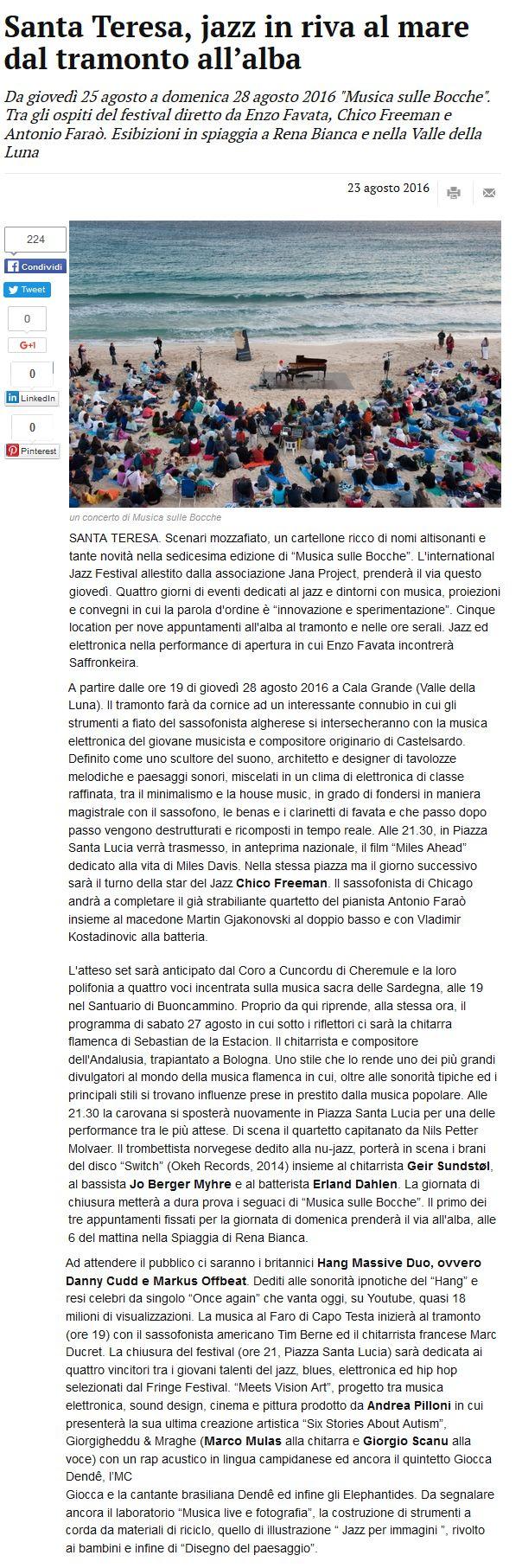 La Nuova Sardegna, 23 agosto 2016  #CoastalLandscapeArchitectures #FestivalMusicasulleBocche #AaA