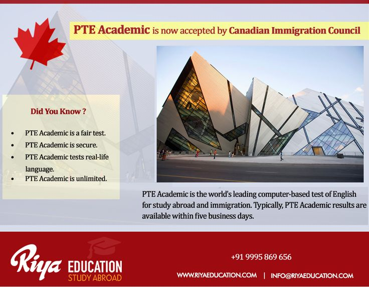 PTE Academic is now accepted by Canadian Immigration Council. Please contact us to know more details. Visit our website.