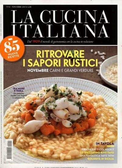 Ritrovare i sapori rustici. Gefunden in: CUCINA ITALIANA / IT, Nr. 11/2015
