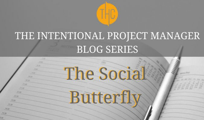 1. The Intentional Project Manager | The Social Butterfly