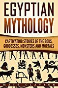 Egyptian Mythology, Mythology, Mythology book, history, captivating history, captivating history series, norse mythology and greek mythology