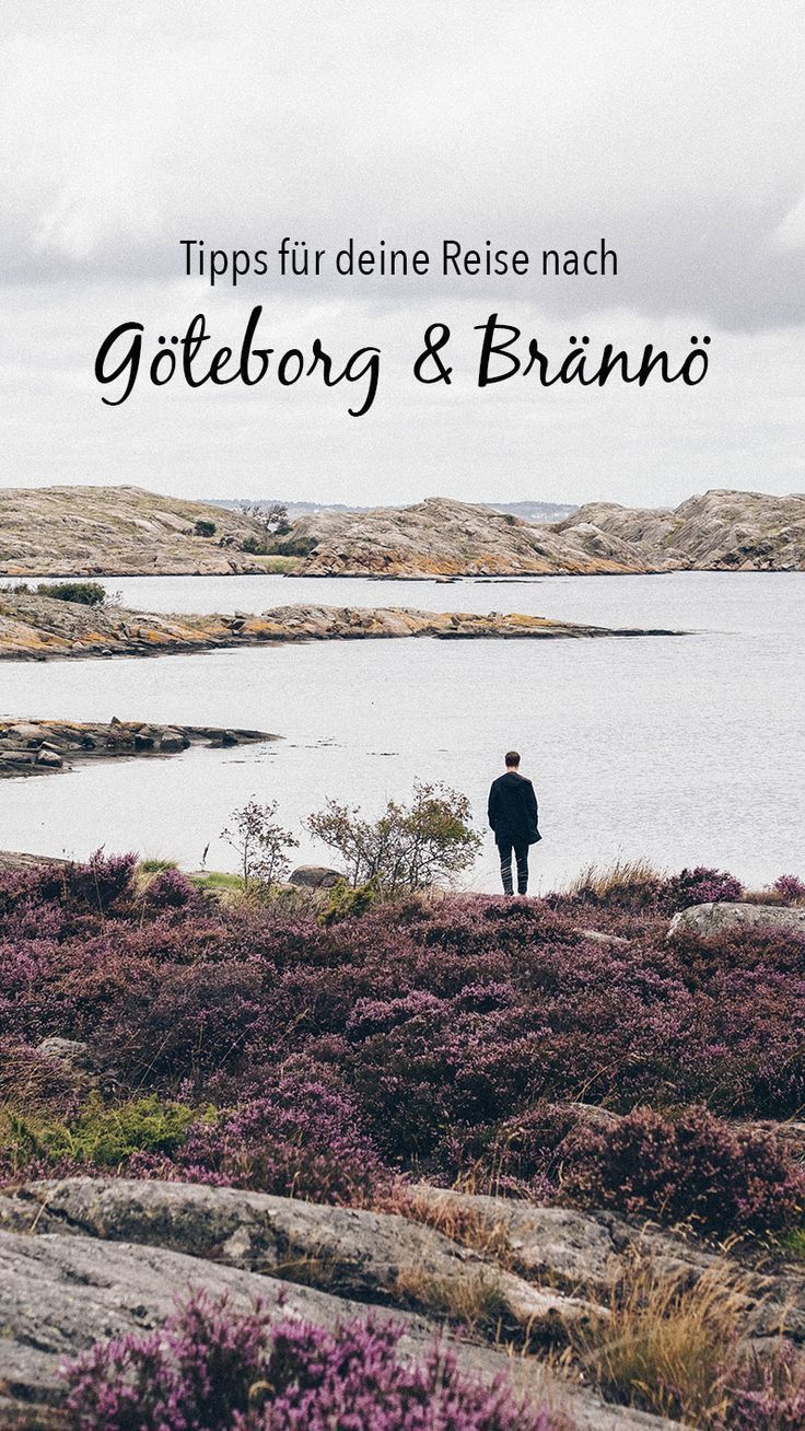 Eine Reise nach Schweden: Göteborg und Brännö.
