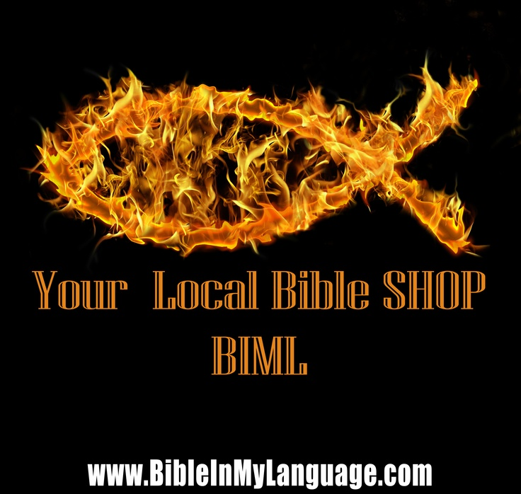 Bible In My Language!  Your Local Bible SHOP BIML / www.bibleinmylanguage.com