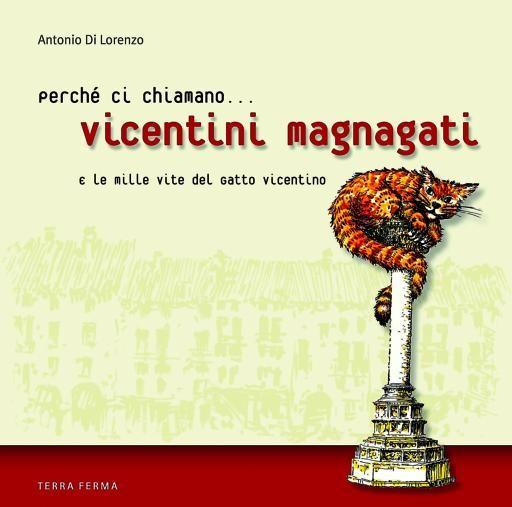 """La copertina del libro dedicato alla """"vicentinita' """".. altro che leone di S.Marco!"""