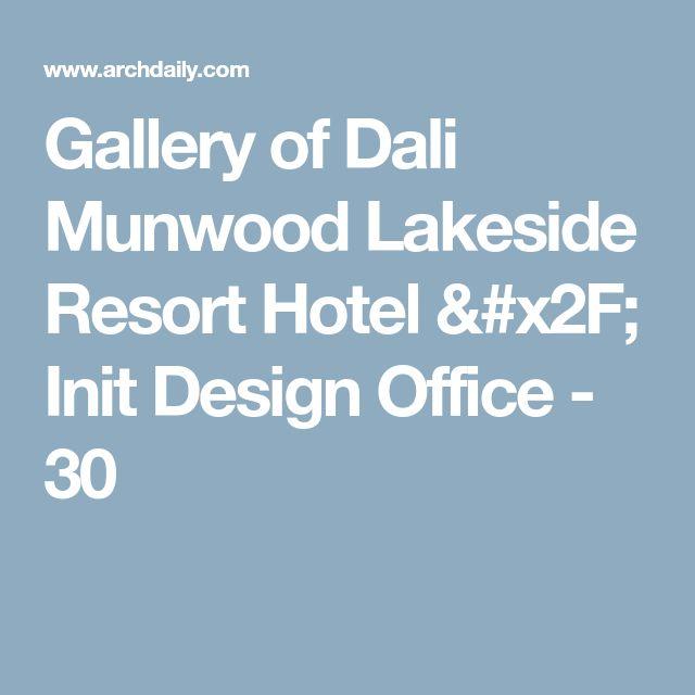 Gallery of Dali Munwood Lakeside Resort Hotel / Init Design Office - 30