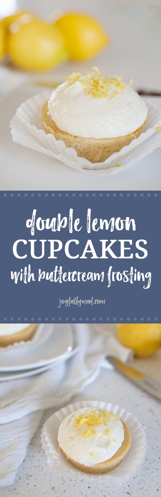 These double lemon cupcakes with buttercream frosting are perfectly tart and sweet and will be a hit at your next get together or just because!