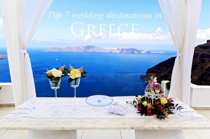 Top 7 wedding destinations In Greece