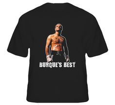 Johnny Tapia Burque's Best RIP Tribute Boxing Tshirt