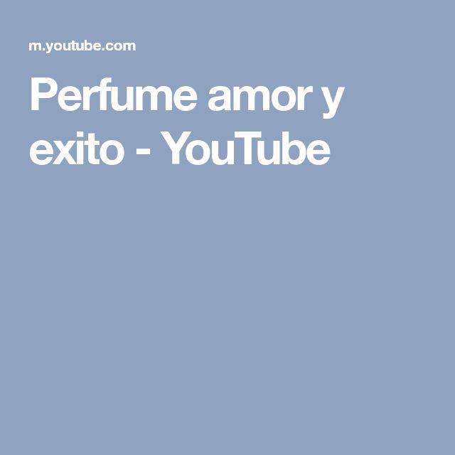 Perfume amor y exito - YouTube