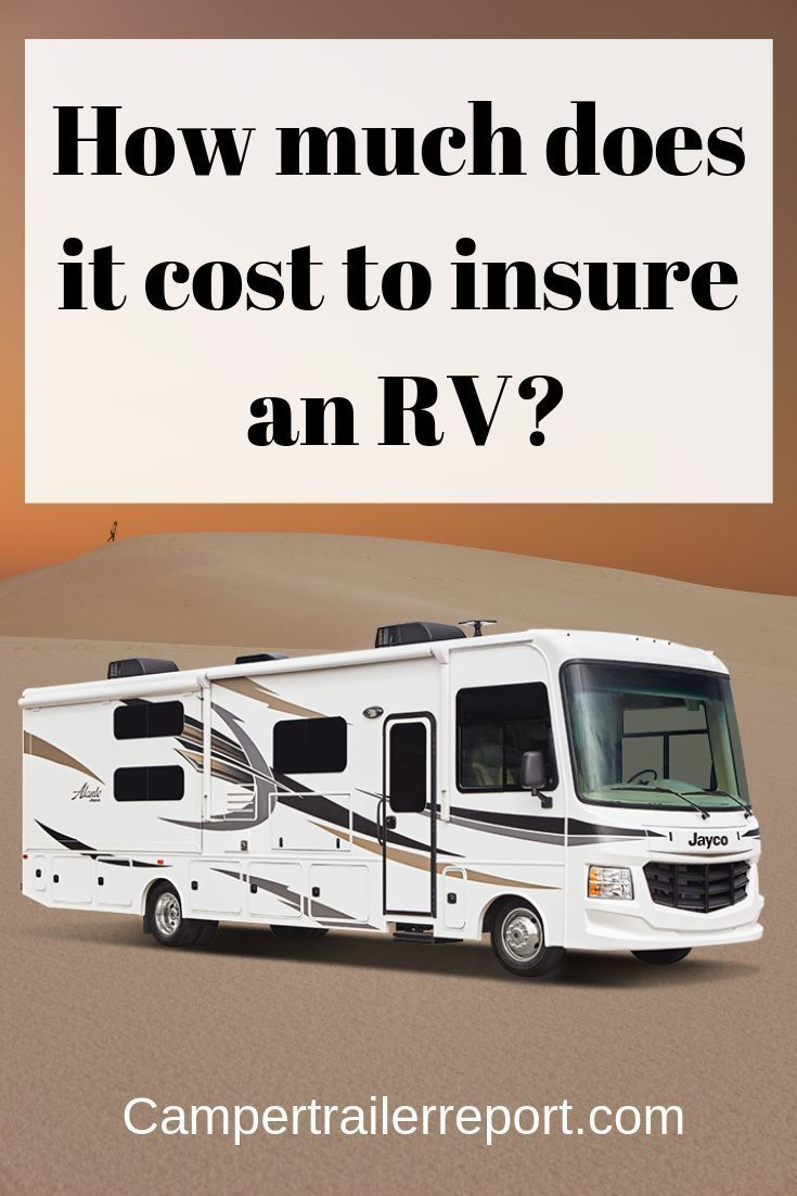 How much does it cost to insure an RV? | 5th wheels ...