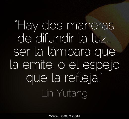 Lo dijo... Lin Yutang | #Frases célebres y dichos populares