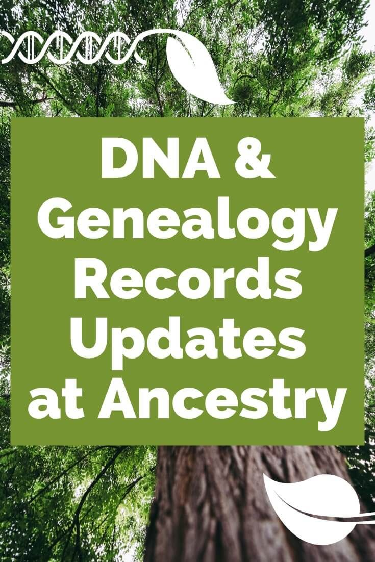 Dna And Genealogy Records Updates At Ancestry Here S The Latest On Ancestry S New Update For Ancestrydna Ge Dna Genealogy Genealogy Records Ancestry Genealogy