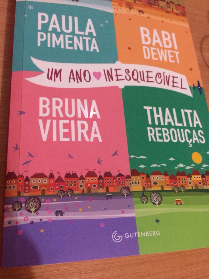 ~ Um Ano Inesquecível ~ Bruna Vieira , Babi Dewet , Paula Pimenta e Talita Rebolças