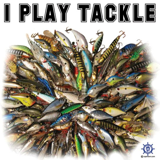 A funny fishing t shirt design at: http://www.captntom.com/fishing-t-shirt-boatique/shop/3154-fishing-t-shirt-i-play-tackle/ - You'll find over 200 cool fishing, boating, hunting, funny and other t shirts here. Click image to comment on this design. Please Repin.