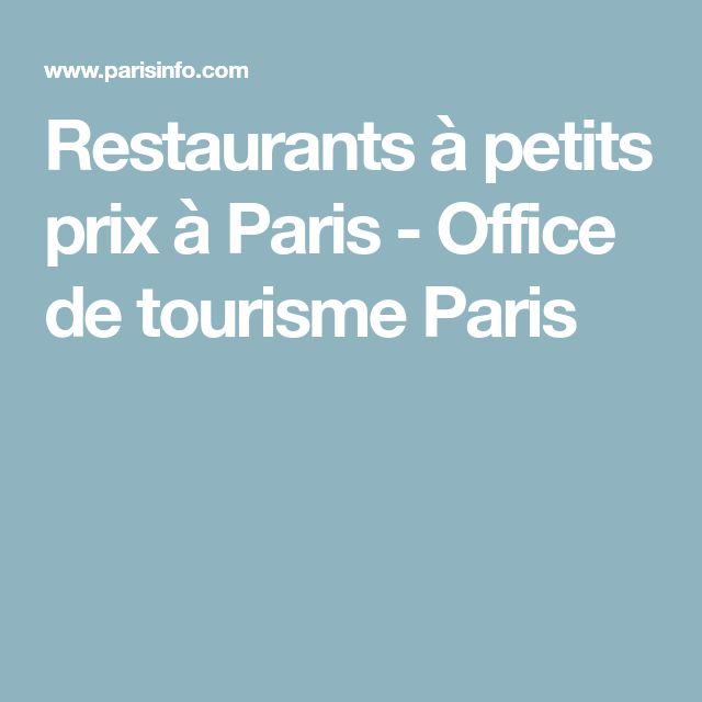 Restaurants à petits prix à Paris - Office de tourisme Paris