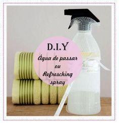 Faça você mesma água de passar ou desodorizador (produto caseiro) para acabar com ácaros, higienizar estofados e perfumar suas roupas.