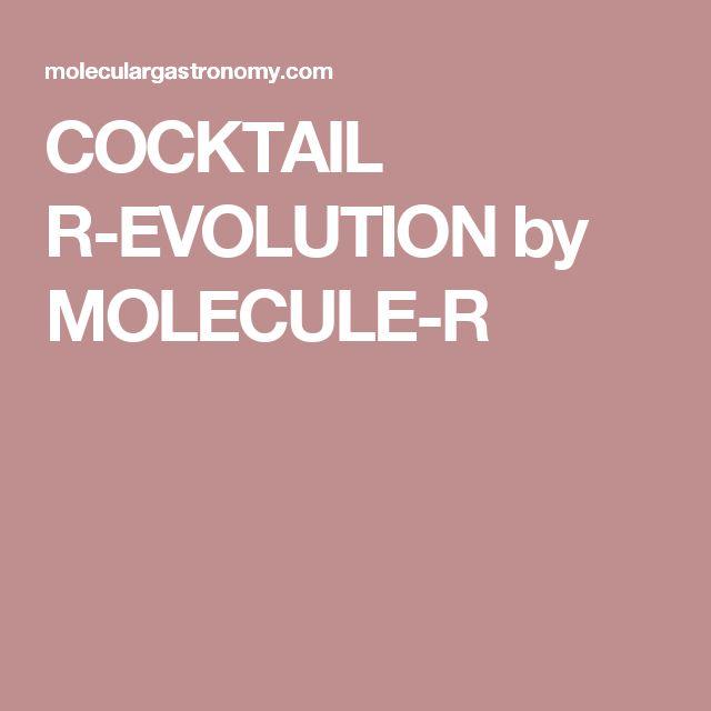 COCKTAIL R-EVOLUTION by MOLECULE-R