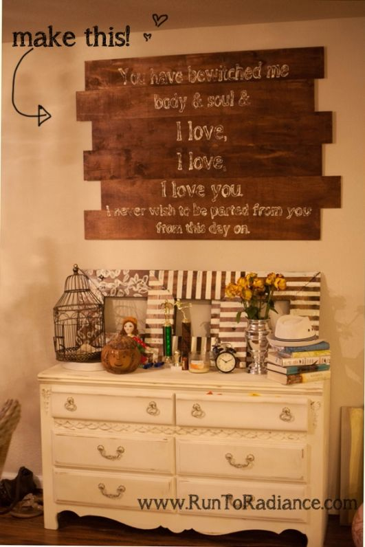 "Decor for the Romantic- Pride and Prejudice quote- from Mr. Darcy's first proposal- ""You have bewitched me, body and soul and I love, I love, I love you.  I never wish to be parted from you from this day on."" <3 so romantic and sweet...I love Mr Darcy and Lizzie!!!"