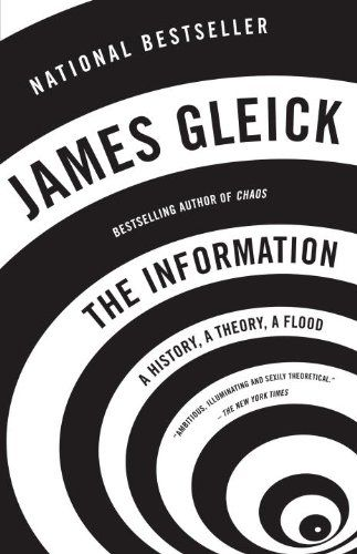 The Information: A History, A Theory, A Flood by James Gleick http://www.amazon.com/dp/1400096235/ref=cm_sw_r_pi_dp_AUwmvb1MGEF10