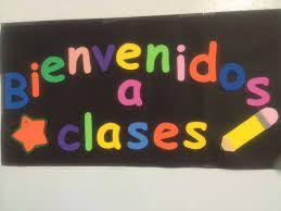 Resultado de imagen para carteles de bienvenido a clases
