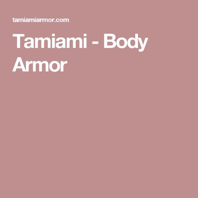 Tamiami - Body Armor