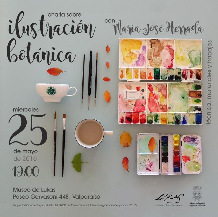 Charla sobre ilustración botánica Miércoles 25 de Mayo a las 19:00 hrs. Paseo Gervasoni 448. Valparaíso