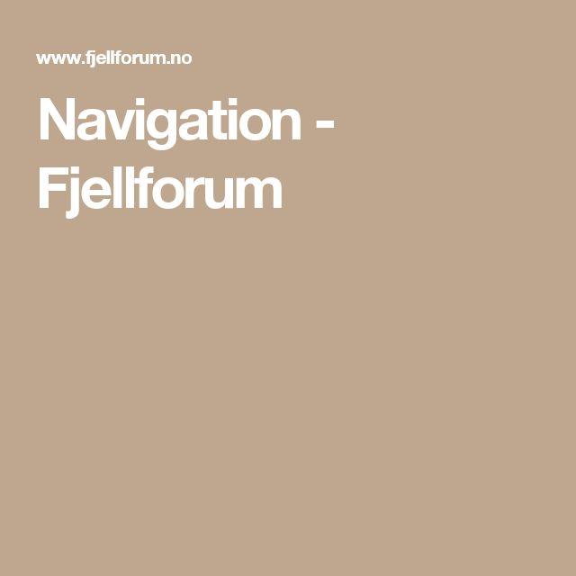 Navigation - Fjellforum