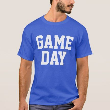 Game Day T-Shirt - click/tap to personalize and buy