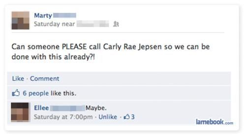 Can someone please call Carly Rae Jepsen so we can be done with this already?