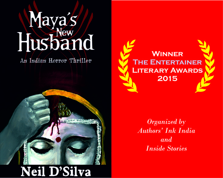 Maya's New Husband is the proud winner of Literary Awards India, 2015, in The Entertainer category.