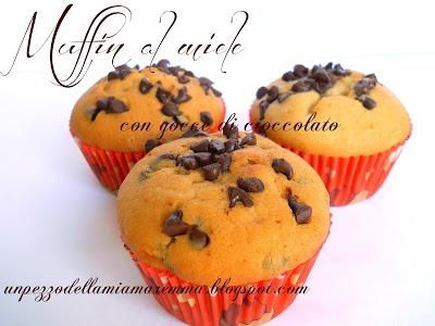 un pezzo della mia maremma: Muffin al miele con gocce di cioccolato