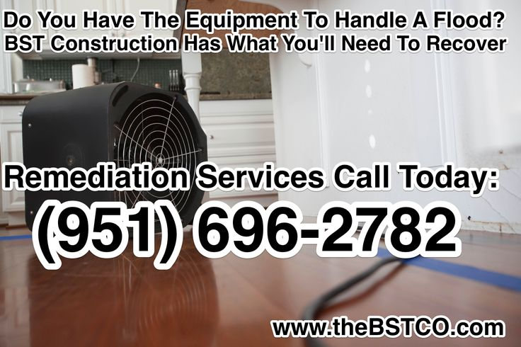 Do You Have Equipment To Handle A Flood? BST Construction Has What You'll Need To Recover, Remediation Services Call Today: (951) 696-2782 www.thebstco.com #remediation #emergencyservices #flooding #flooddamage #restoration #waterdamage #fixittoday #calltoday #billyourinsurance #livecomfortably #noworries #wecanfixit #makeitright #cleanfloors #nodamage #restorationservices #remediationservices #california