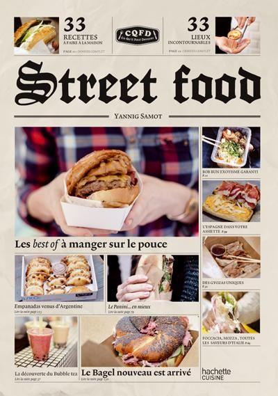Street food de Yannig Samot   Editions Hachette Cuisine
