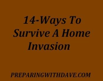 14-Ways To Survive A Home Invasion. There are some good ideas on here except for keeping guns in the home.