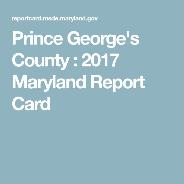Prince George's County : 2017 Maryland Report Card