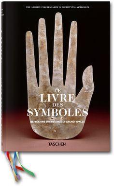 Manuel d'expérience visuelle. Exploration des symboles et de leurs significations. Publié par Livres TASCHEN