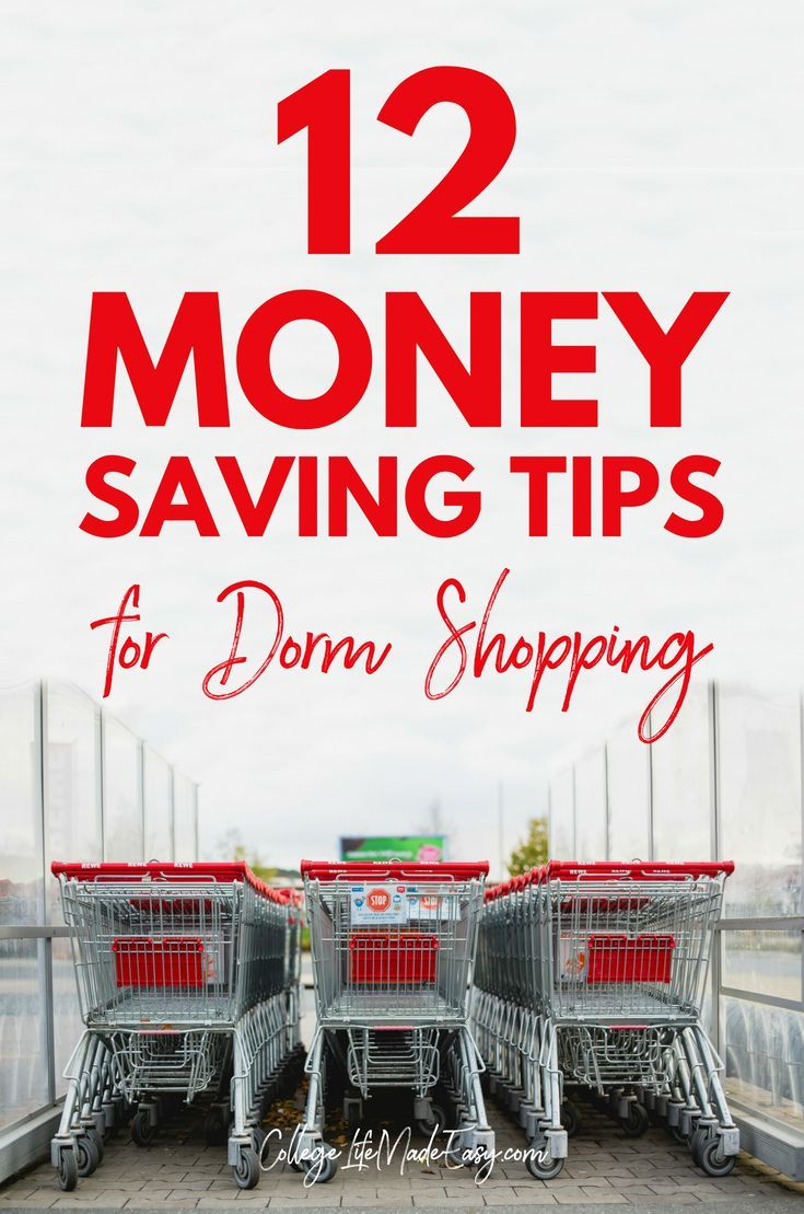 These Awesome Tips Will Help You Save Money When Dorm Ping Some Of Us Are On A Budget And Need To Every Dollar We Can College Student