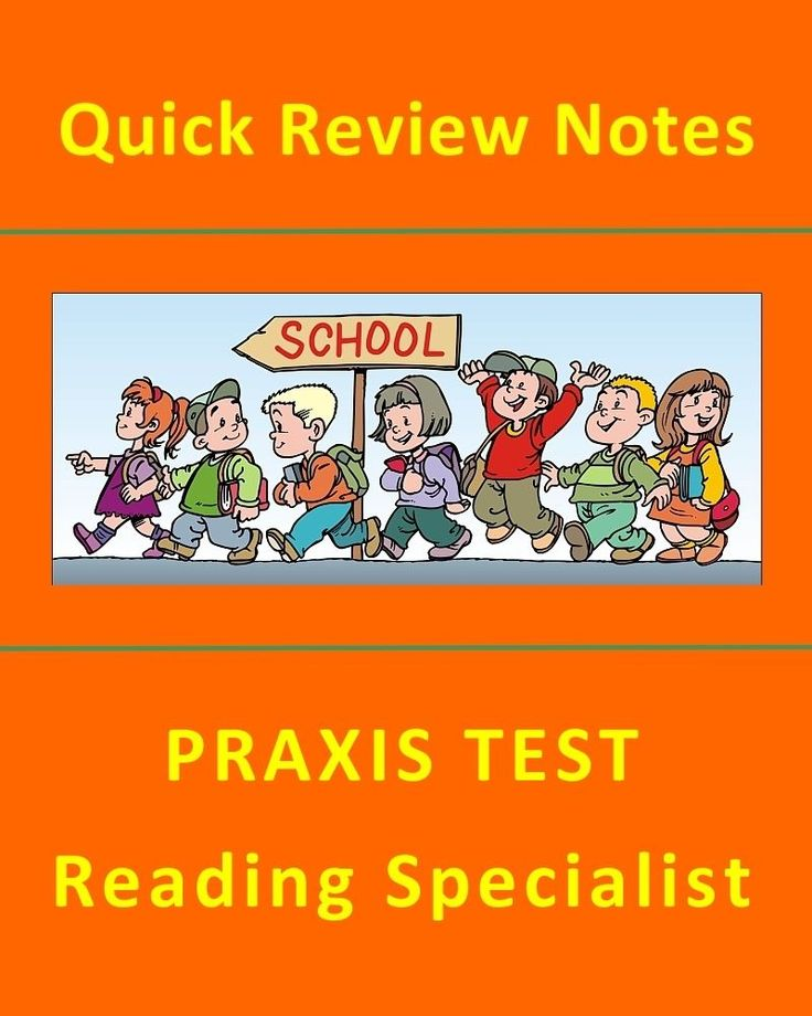 Quick Review Notes: PRAXIS TEST - Reading Specialist