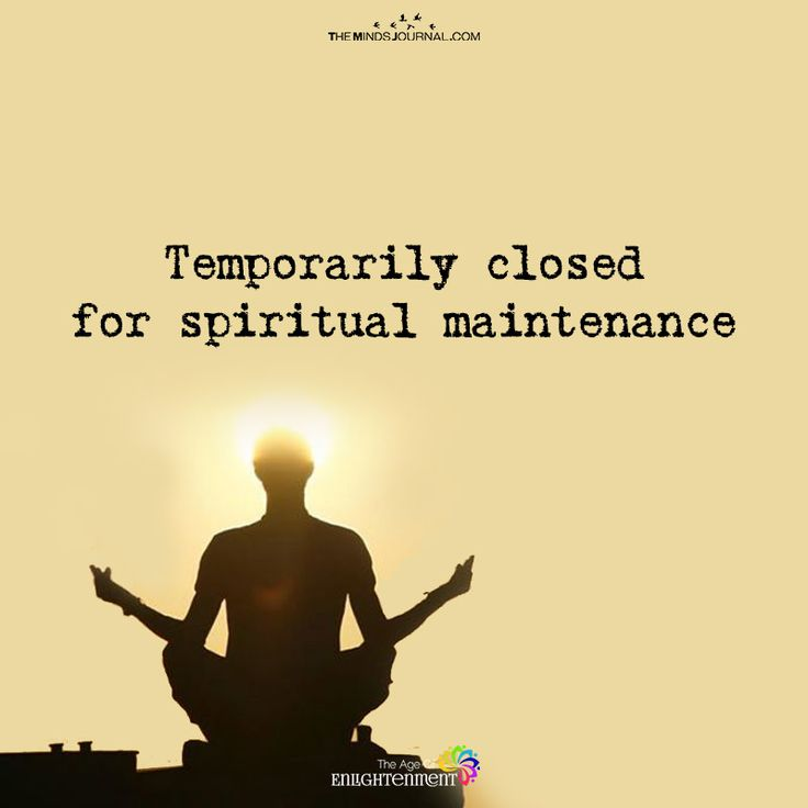 Temporarily Closed For Spiritual Maintenance - https://themindsjournal.com/temporarily-closed-spiritual-maintenance/