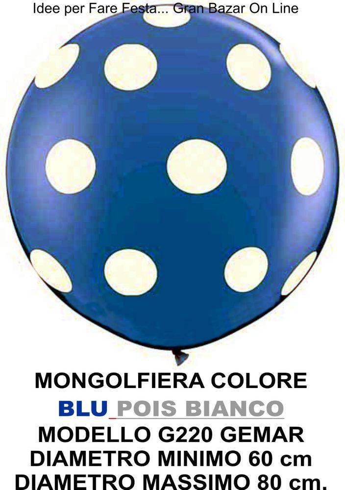 PALLONCINO GIGANTE MONGOLFIERA BLU POIS BIANCHI 60-80 cm. Diam. FESTA PARTY