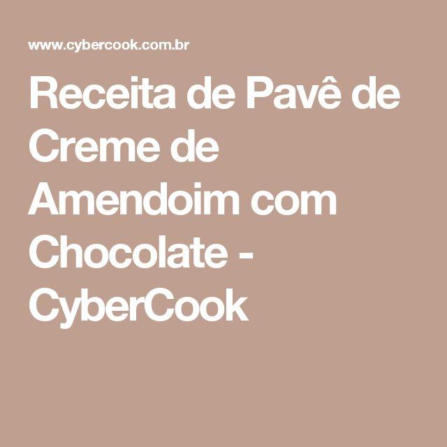 Receita de Pavê de Creme de Amendoim com Chocolate - CyberCook